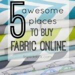 Awesome Places Buy Fabric Sources