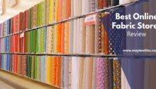 Best Fabric Stores Review Maytextiles Leading Wholesale