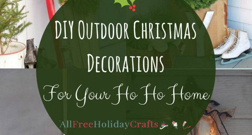 Diy Outdoor Christmas Decorations Your Home