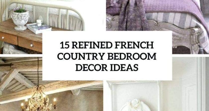 French Country Decor Bedroom Refined Ideas Decorations