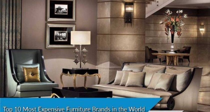 Most Expensive Furniture Brands Top Ten List