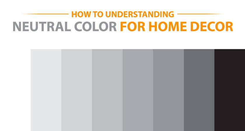 Understanding Neutral Color Scheme Home Decor